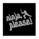 Ninja, Please! Tile Coaster
