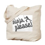 Ninja, Please! Tote Bag