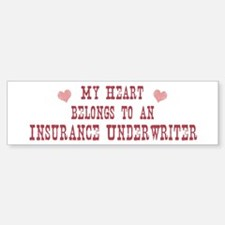 Belongs to Insurance Underwri Bumper Bumper Bumper Sticker