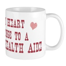 Belongs to Home Health Aide Mug