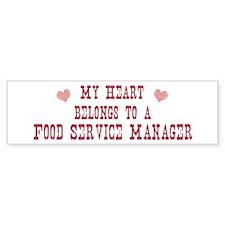 Belongs to Food Service Manag Bumper Bumper Sticker