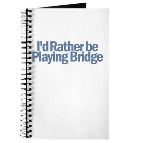 I'd Rather be Playing Bridge Journal