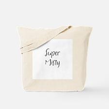 Super Misty Tote Bag