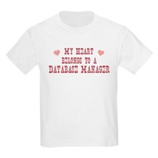 Belongs to Database Manager T-Shirt
