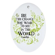 Gandhi Vine - Be the change - Oval Ornament
