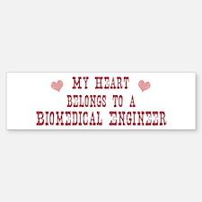 Belongs to Biomedical Enginee Bumper Bumper Bumper Sticker