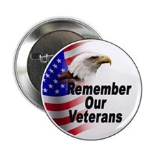 "Remember Our Veterans 2.25"" Button (10 pack)"