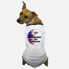 Remember Our Veterans Dog T-Shirt