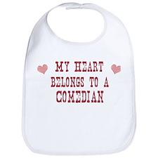 Belongs to Comedian Bib