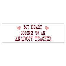 Belongs to Anatomy Teacher Bumper Bumper Sticker