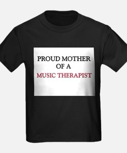 Proud Mother Of A MUSIC THERAPIST T