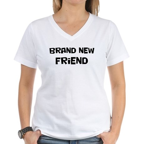 Brand New Friend Women's V-Neck T-Shirt
