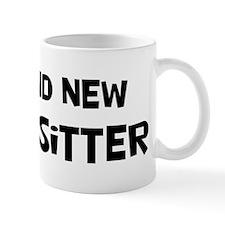 Brand New Babysitter Mug