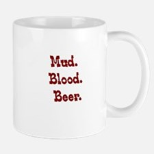 Mud. Blood. Beer. Mug