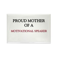 Proud Mother Of A MOTIVATIONAL SPEAKER Rectangle M