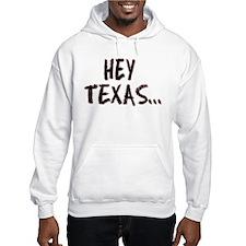 Hoodie-Hey Texas... Get Over It!