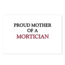 Proud Mother Of A MORTICIAN Postcards (Package of