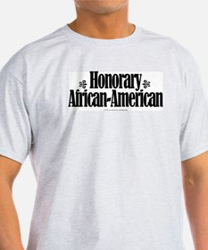 Honorary African-American. Ash Grey T-Shirt