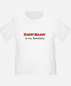 Handy Manny is my Homeboy T