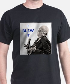 I Blew It T-Shirt