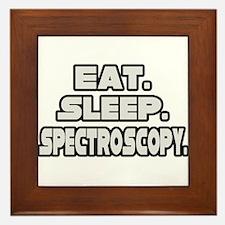 """""""Eat. Sleep. Spectroscopy."""" Framed Tile"""