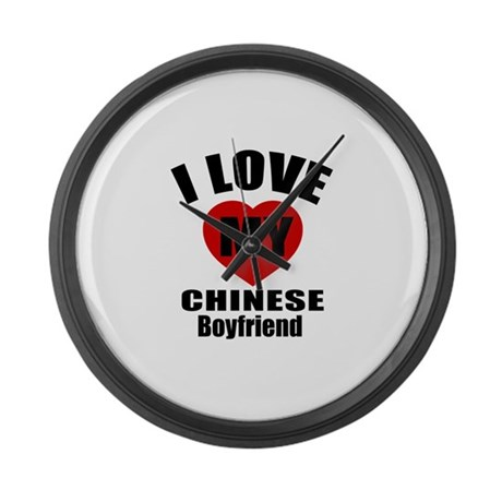 I Love My Chinese Boyfriend Large Wall Clock