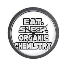 """Eat Sleep Organic Chemistry"" Wall Clock"