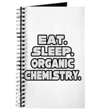"""Eat Sleep Organic Chemistry"" Journal"