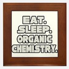 """""""Eat Sleep Organic Chemistry"""" Framed Tile"""