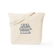 """""""Eat. Sleep. NMR."""" Tote Bag"""