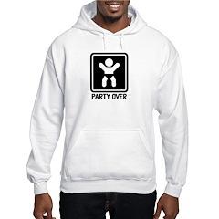 Party Over Hooded Sweatshirt
