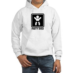 Party Over Hoodie