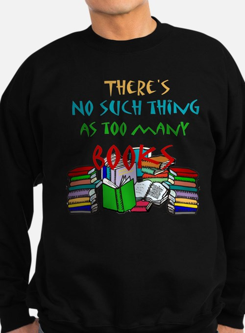 No such thing as too many boo Sweatshirt