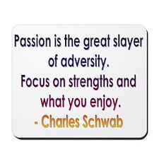 Charles Schwab quote Mousepad