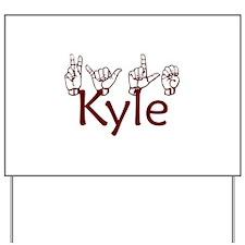 Kyle Yard Sign