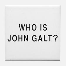 Who is John Galt? Tile Coaster