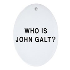 Who is John Galt? Oval Ornament