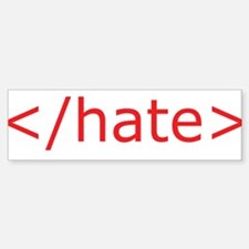 End Hate Bumper Bumper Bumper Sticker
