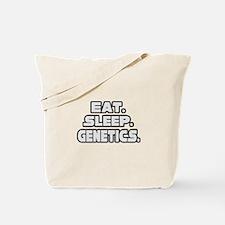 """Eat. Sleep. Genetics."" Tote Bag"