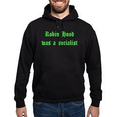 Robin Hood Was A Socialist Hoodie (dark)