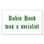 Robin Hood Was A Socialist Rectangle Sticker