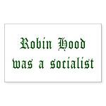 Robin Hood Was A Socialist Rectangle Sticker 50 p