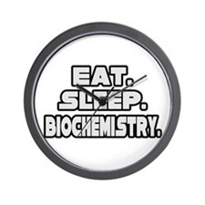 """Eat. Sleep. Biochemistry."" Wall Clock"