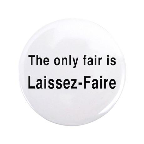 """Laissez-Faire 3.5"""" Button (100 pack)"""