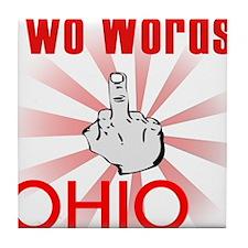 Cool Hate ohio Tile Coaster