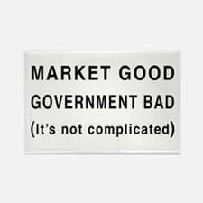 Market Good, Government Bad Rectangle Magnet