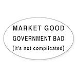 Market Good, Government Bad Oval Sticker (50 pk)