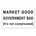 Market Good, Government Bad Rectangle Sticker 50