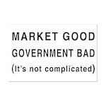 Market Good, Government Bad Mini Poster Print