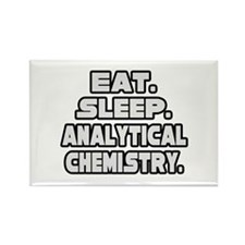 """Eat Sleep Analytical Chem"" Rectangle Magnet"